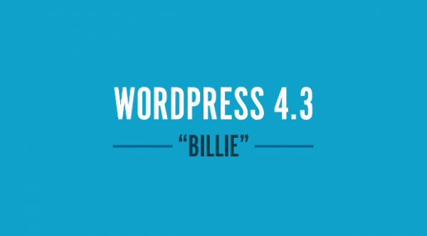 WordPress 4.3 'Billie' Update