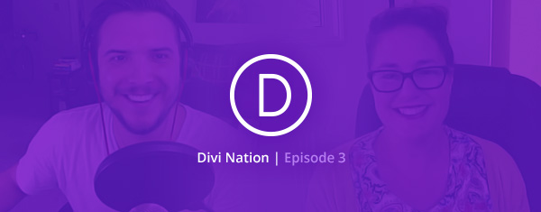 The Divi Nation Podcast, Episode 3 – Storytelling Design featuring Melissa Love