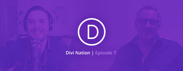 The Divi Nation Podcast, Episode 7 – Building Your Sales Funnel with Andrew Palmer