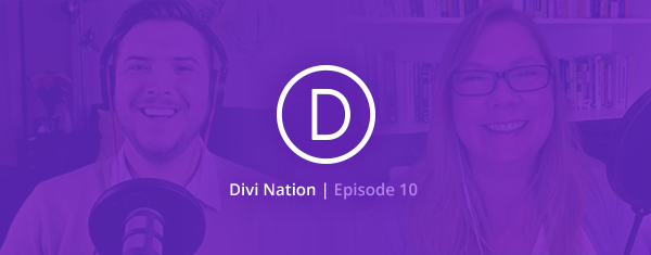 The Divi Nation Podcast, Episode 10 – Creating Customer Journeys That Win New Business with Julie Hall