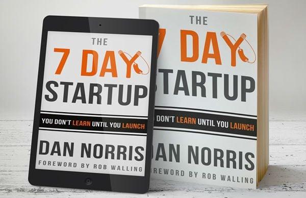 Dan Norris: 7 Day Startup