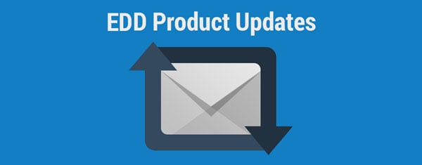 EDD Add-ons Product Updates