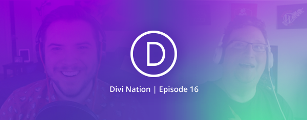 The Divi Nation Podcast, Episode 16 – Interview with David Bisset, WordCamp Miami Organizer
