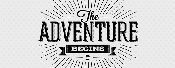 """A sign that says """"The adventure begins""""."""