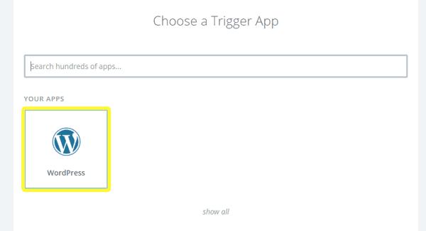 Choosing WordPress to be Zapier's trigger app.