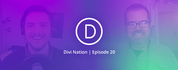 Investing in the WordPress Community with Matt Cromwell – The Divi Nation Podcast, Episode 20