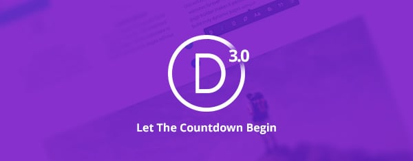 The Countdown To Divi 3.0 And The Divi 100 Marathon Starts Today!