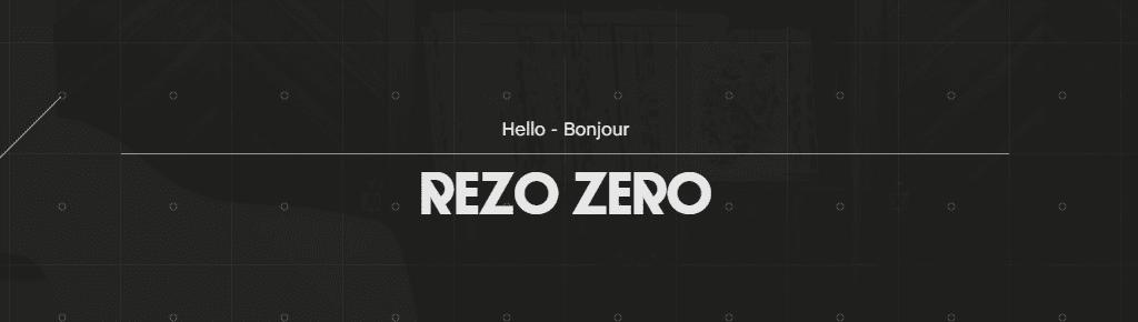 A screenshot of Rezo Zero's header.