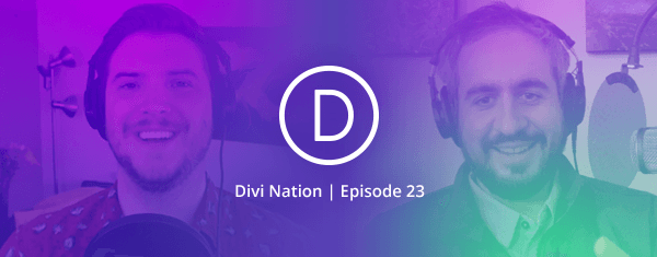 Growing a Photography Business with Divi & Extra Featuring Dan Carr – The Divi Nation Podcast, Episode 23