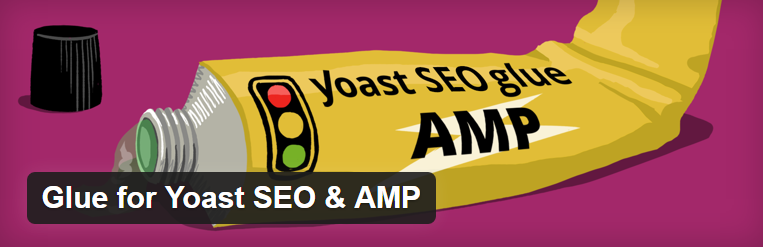The Glue for Yoast SEO & AMP plugin header.