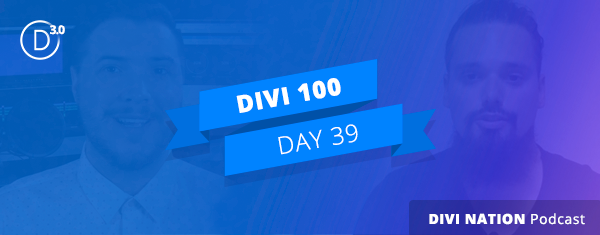 Lead Designer Mario Maruffi on Divi 3.0, Design Theory, and Much More – The Divi Nation Podcast, Episode 26
