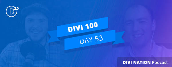 Developer Slava Myznikov on Divi 3.0, Improving Your Dev Skills, and Much More–The Divi Nation Podcast, Episode 27