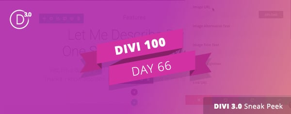 Divi 3.0 Sneak Peek: The Very First Video Screencast Of The New Builder In Action
