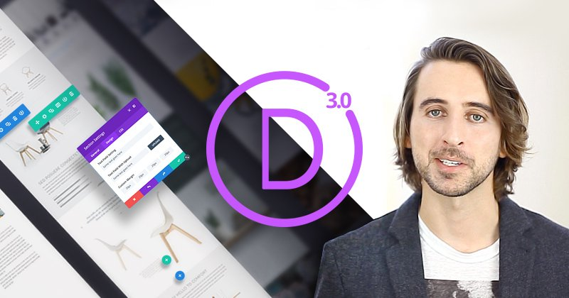 Divi 3 0 Has Arrived! Introducing The Visual Page Builder So