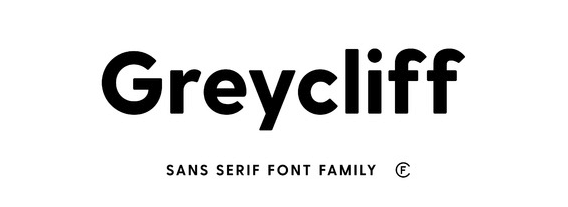 The Greycliff font.