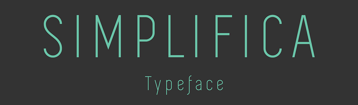 The SIMPLIFICA font.
