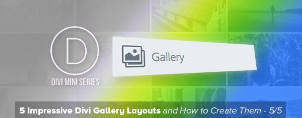 Creating a Grayscale to Color Gallery with the Divi Gallery Module