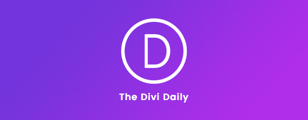 It's Official! Daily Divi Content Begins Today