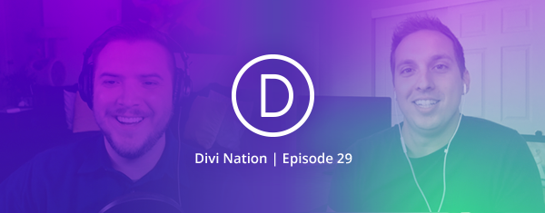 Six Lessons From Six Years of Web Design Freelancing Featuring Josh Hall — The Divi Nation Podcast, Episode 29