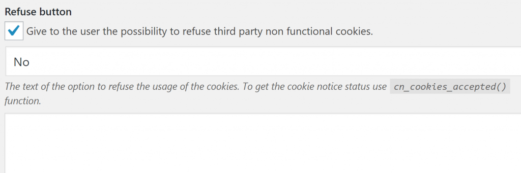 The option to refuse WordPress cookie notifications.