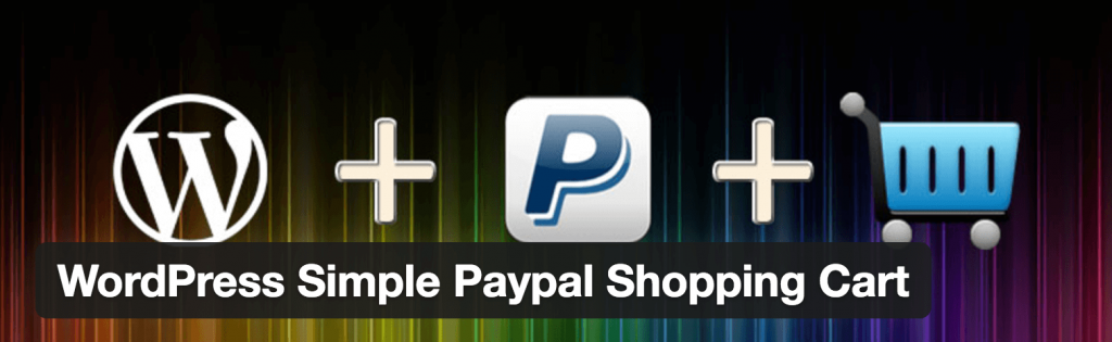 The WordPress Simple PayPal Shopping Cart plugin.