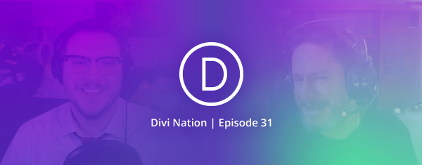 Tips for Getting Started as a Divi Developer featuring Terry Hale – The Divi Nation Podcast, Episode 31