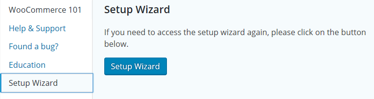 WooCommerce Setup Wizard button