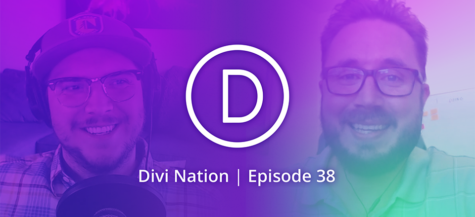Learn Divi Deeply with Jason Champagne – The Divi Nation Podcast, Episode 38