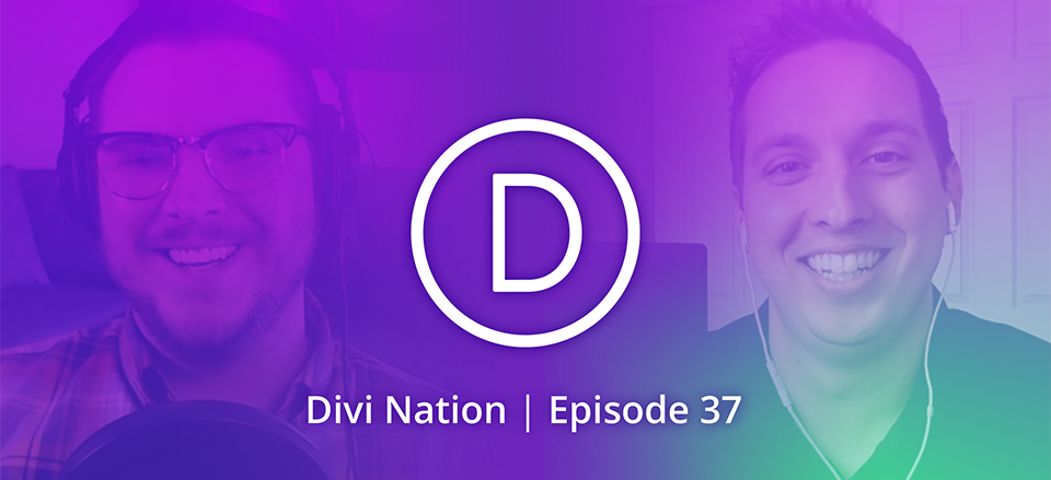 Nathan B. Weller Answers Community Questions & Talks Content Strategy- The Divi Nation Podcast, Episode 37