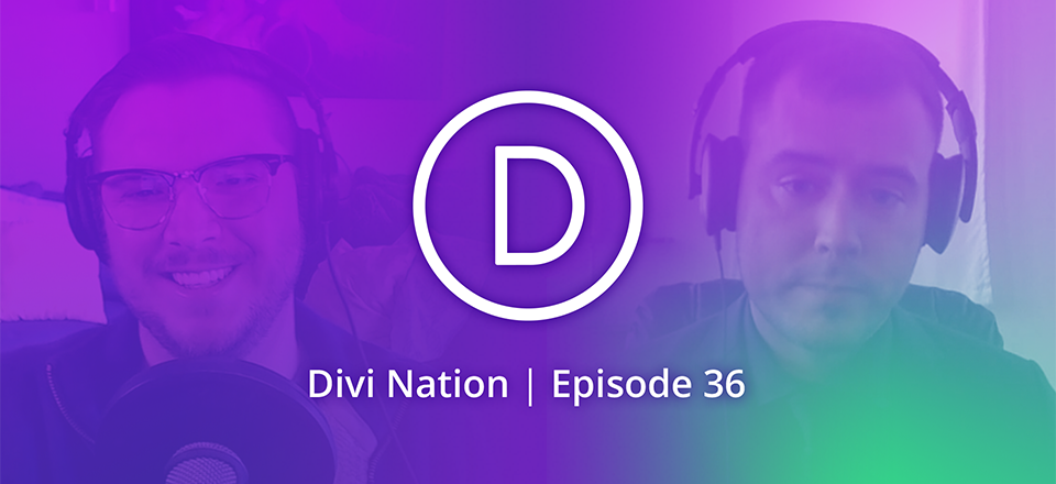 How Business & Education Go Hand in Hand for Divi Designer Joseph Fioramonti – The Divi Nation Podcast, Episode 36