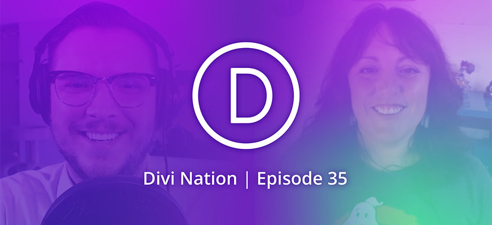 The Upside to Not Scaling Your Business Featuring Kate Toon – The Divi Nation Podcast, Episode 35