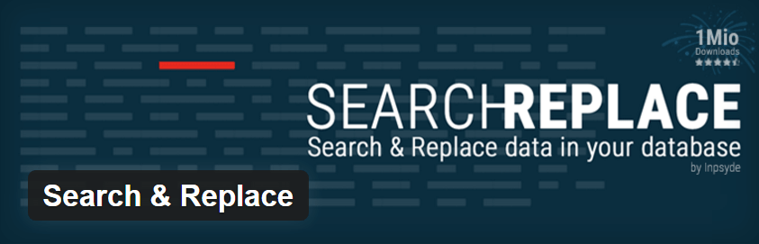The Search and Replace plugin.