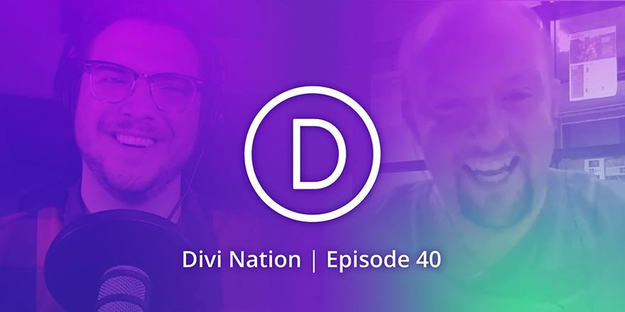 """Don't Go It Alone"" Featuring Carl Heaton – The Divi Nation Podcast, Episode 40"