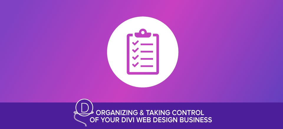Refining and Standardizing your Divi Design and Development Process