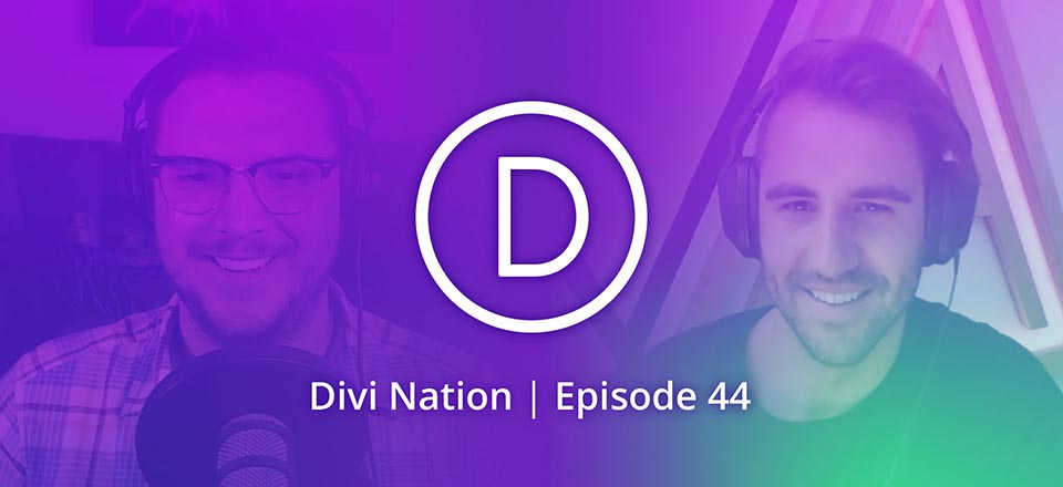 The Logistics of Doing a Divi Client Site in 24 Hours Featuring Jake Kramer – The Divi Nation Podcast, Episode 44