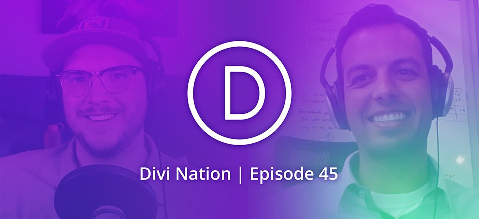 Divi as an Essential Part of an Enterprise Level Operation with Matthew Russo – The Divi Nation Podcast, Episode 45
