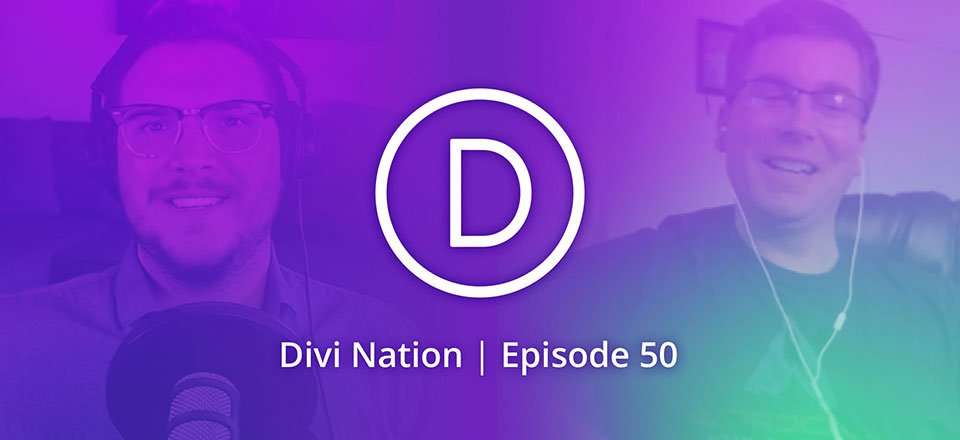 Starting a Divi Training Business with Adam Inlay – The Divi Nation Podcast, Episode 50