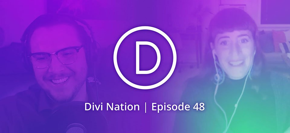 Establishing a Signature Visual Style with Monica Higgins – The Divi Nation Podcast, Episode 48