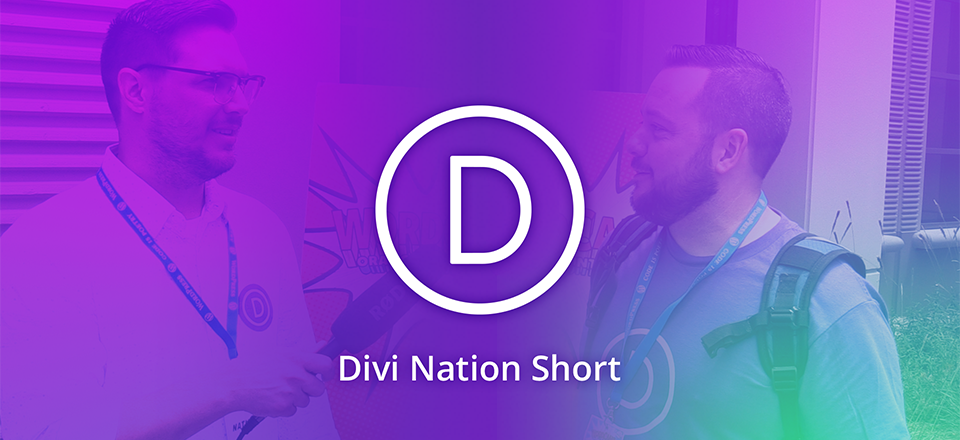 Why Meeting The Community In Person Matters – Divi Nation Short
