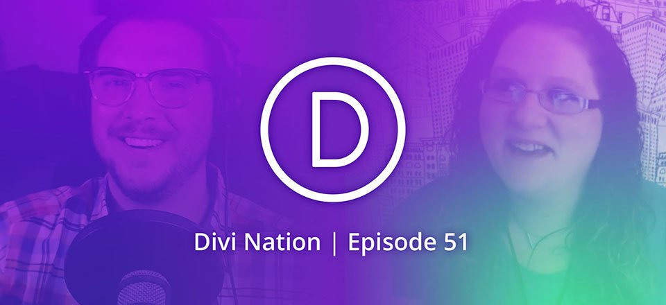 "Find Your Web Design ""Superpower"" with Christina Drawdy – The Divi Nation Podcast, Episode 51"