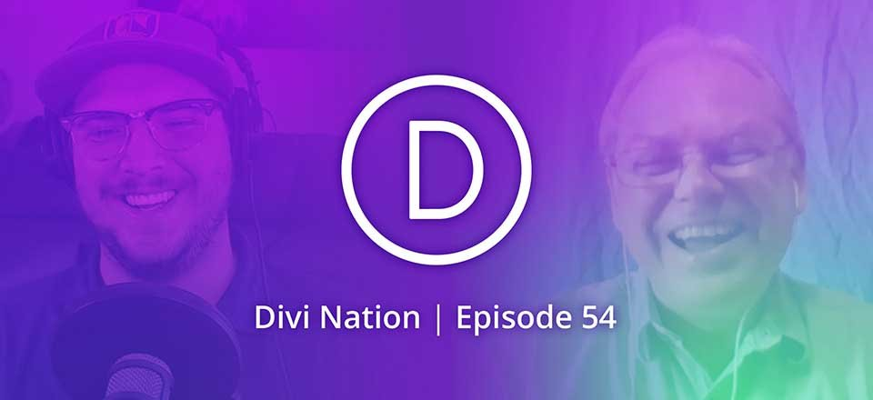Creating Effective Content For Your Brand with Randy Brown – The Divi Nation Podcast, Episode 54