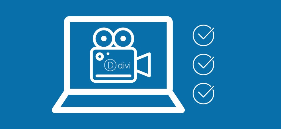 Ultimate Guide to Using Video with Divi