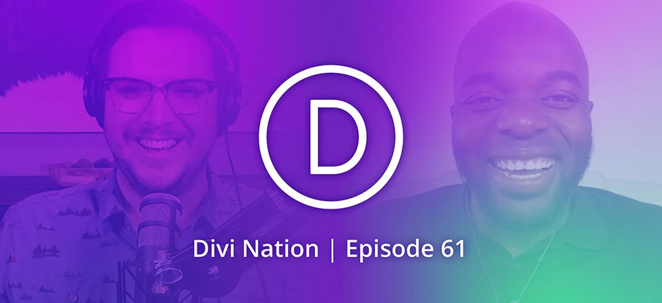 Using Video to Promote Your WordPress Business with Augustine Mak – The Divi Nation Podcast, Episode 61