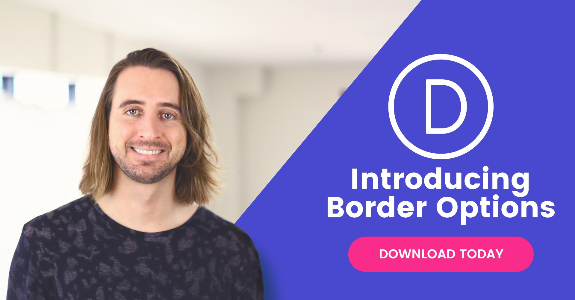 Divi Feature Update! Advanced Border Options For All Modules, Rows and Sections