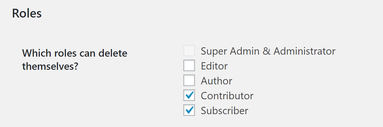 Choosing for which roles to enable the account deletion feature.
