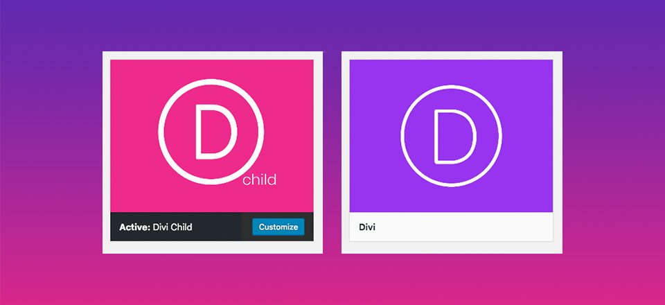 Ultimate Guide to Creating a Divi Child Theme