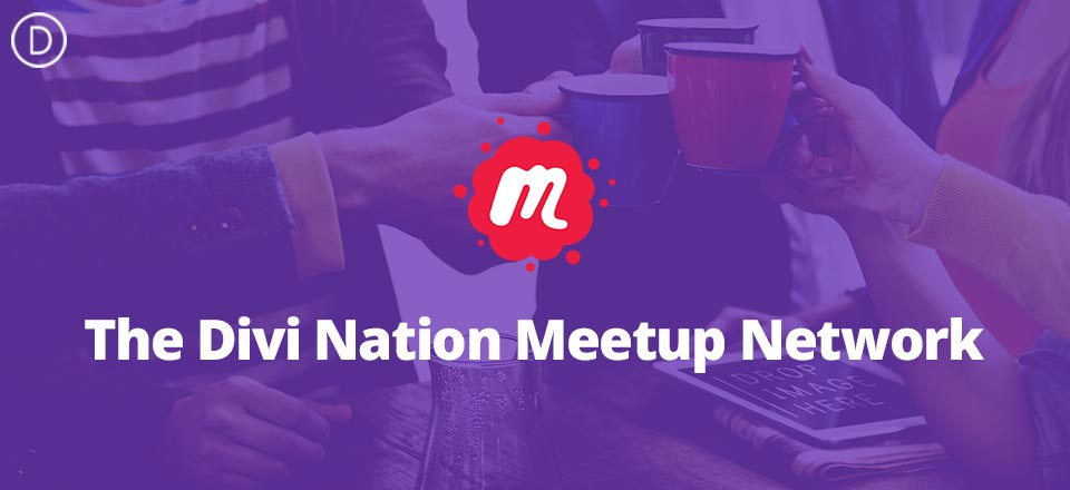 Introducing the Brand New Divi Nation Meetup Network