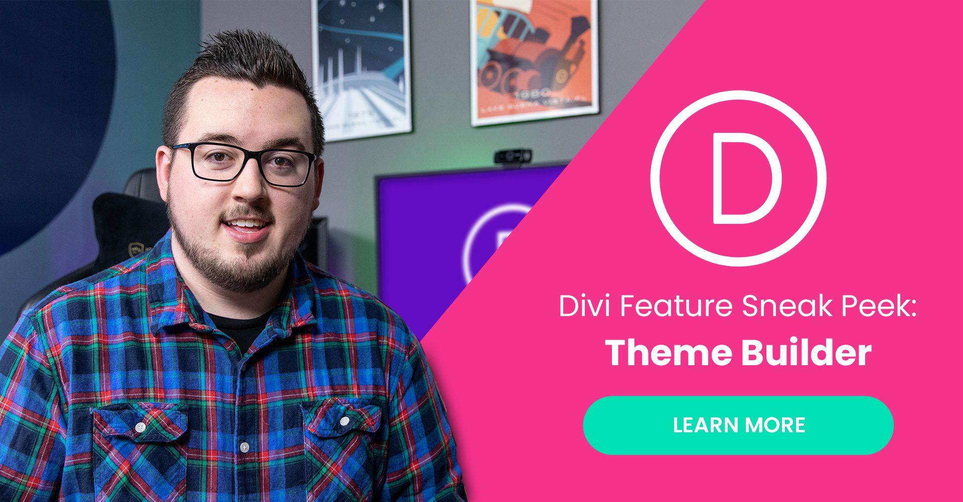 Divi Feature Sneak Peek: The Divi Theme Builder