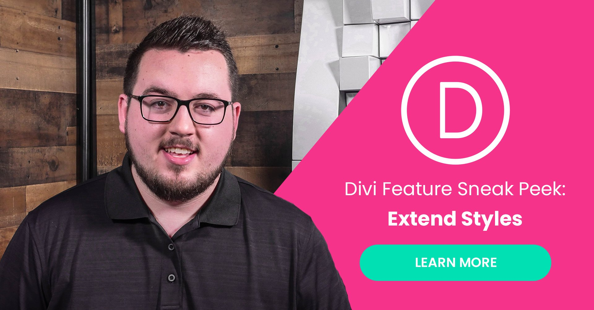 Divi Feature Sneak Peek: Extend Styles