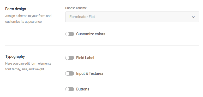 Customizing your form's design.
